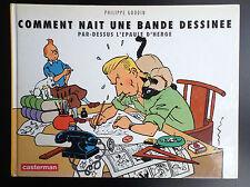 Comment nait une bande dessinée Goddin TBE Tintin