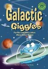 Galactic Giggles: Far Out and Funny Jokes About Outer Space (Read-It! -ExLibrary