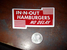 ONE IN N OUT BURGER STICKER IN AND OUT HAMBURGERS NO DELAY