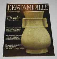 Revue d'art L'ESTAMPILLE 107 1979 Chardin Song Bouchons radiateurs Marqueterie