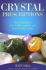 ~ JUDY HALL ~  A-Z GUIDE WHICH COVERS OVER 1,200 SYMPTOMS CRYSTAL PRESCRIPTIONS