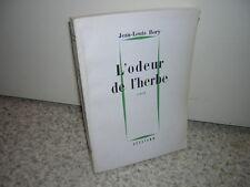 1962.l'odeur de l'herbe / Jean-Louis Bory.envoi autographe.SP.bon ex.révolution