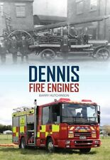 Dennis Fire Engines by Barry Hutchinson 9781445646077 (Paperback, 2015)