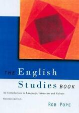 The English Studies Book: An Introduction to Language, Literature and Culture P