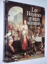 JACQUES BARRAU - LES HOMMES ET LEURS ALIMENTS - 1983