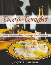 Two for Tonight: Pure Romance from L'Auberge Chez François-ExLibrary