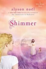 NEW - Shimmer: A Riley Bloom Book by Noel, Alyson