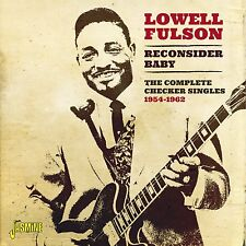LOWELL FULSON - RECONSIDER BABY - NEW CD ALBUM