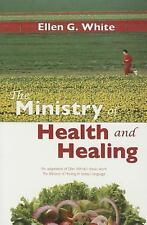 The Ministry of Health and Healing: An Adaption of Ministry of Healing