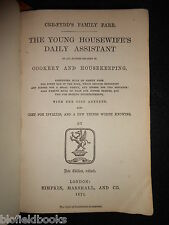 The Young Housewife's Daily Assistant - 1874 - Cookery/Housekeeping - Cre Fydd