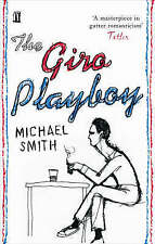 The Giro Playboy by Michael Smith (Paperback) New Book