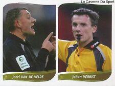 409 ARBITRE REFEREE VAN DE VELDE - VERBIST BELGIQUE STICKER FOOTBALL 2009 PANINI