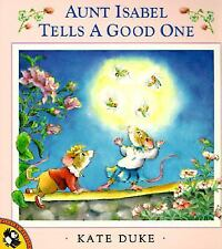 Aunt Isabel Tells a Good One (Picture Puffins) [Paperback] [Aug 01, 1994] Duk...