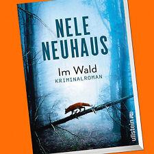 NELE NEUHAUS | IM WALD | Kriminalroman | Bodenstein-Kirchhoff-Krimi 8 (Buch)