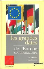 LES GRANDES DATES DE L'EUROPE COMMUNAUTAIRE - LISA