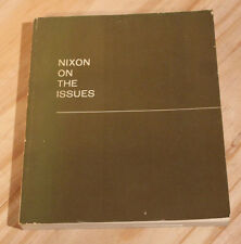 Nixon on the Issues Presidential Campaign Book 1968 Nixon Agnew