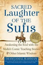 Sacred Laughter of the Sufis: Awakening the Soul with the Mulla's Comic Teaching