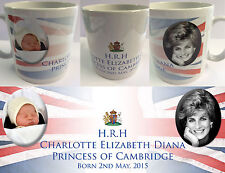 PRINCESS CHARLOTTE ELIZABETH DIANA #1 - ROYAL BABY MUG CUP - WILLIAM KATE DI