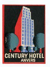 Vintage Hotel Luggage Label CENTURY HOTEL Anvers Antwerp Belgium