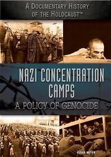 Nazi Concentration Camps: A Policy of Genocide (Documentary History of the Holoc