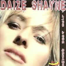 Live Your Dreams * by Daize Shayne (CD, Jun-2006, BCS Records) NEW