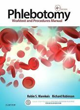 Phlebotomy: Worktext and Procedures Manual by Robin S. Warekois 4e,4th edition