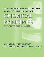 Student Study Guide and Solutions Manual for Chemical Principles: The Quest for