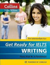 Collins English for Exams: Get Ready for IELTS Writing by Collins Dictionary...