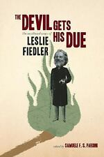 The Devil Gets His Due - Leslie Fiedler (Uncollected Essays) Hardcover