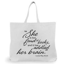 """B&B Shopping Eco Bag """"She Is Too Fond Of Books, And It Has Addled Her Brain"""""""
