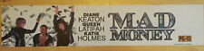 Mad Money, Large (5X25) Movie Theater Mylar Banner/Poster