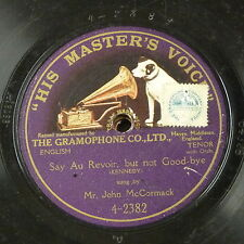 78rpm JOHN McCORMACK say au revoir but not goodbye , single side