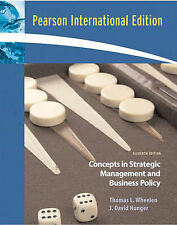 Concepts: Strategic Management and Business Policy, Wheelen, Thomas L. & Hunger,