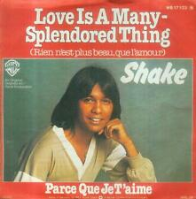 "7"" Shake/Love Is A Many Splendored Thing (D)"