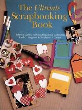 The Ultimate Scrapbooking Book by Carter/Taylor/Furgeson/Genovese (2001, Book)