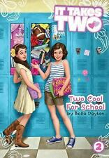It Takes Two: Two Cool for School 2 by Belle Payton (2014, Hardcover)