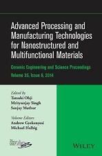Advanced Processing and Manufacturing Technologies for Nanostructured and Multif