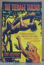 RARE! TEENAGE TARZAN Literary Analysis of Jungle Tales of Tarzan SEAN GALLOWAY