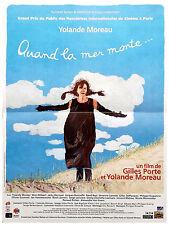 Affiche 40x60cm QUAND LA MER MONTE (2004) Yolande Moreau - Wim Willaert EC