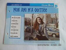 CARTE FICHE PLAISIR DE CHANTER CELINE DION MON AMI M'A QUITTEE