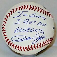 Pete Rose Sorry I Bet On Baseball Signed Autographed OMLB JSA Authenticated.