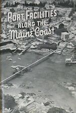 Port Facilities Along The Maine Coast Department Of Sea And Shore Fisheries 1955