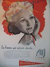 PUBLICITE DE PRESSE FRIGIDAIRE REFRIGERATEUR LA FEMME QUI CALCULE FRENCH AD 1949