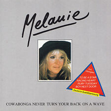 MELANIE - CD - COWABONGA NEVER TURN YOUR BACK ON A WAVE