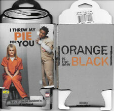 Orange Is The New Black I Threw My Pie For You Drink Can Cooler Koozie Huggie