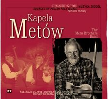 CD KAPELA METÓW / METO BAND Sources Of Polish Folk Music 31 / muzyka źródeł