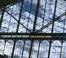 Florian Hoefner - Songs Without Words CD 2012 - NEW