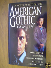 AMERICAN GOTHIC  NOVEL BY W.T. QUICK [BASED ON TV SHOW STARRING GARY COLE - RARE