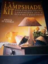 The Lampshade Kit:With Ten Ready-to-Use Lampshades and 8 Pull-out Patterns by Am