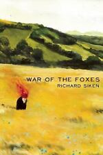 War of the Foxes by Richard Siken (2015, Paperback)